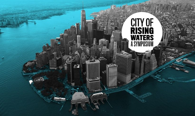 City of Rising Waters: A Symposium