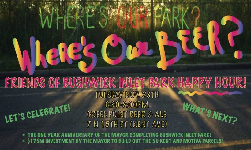 Where's Our Beer? Bushwick Inlet Park Anniversary Happy Hour