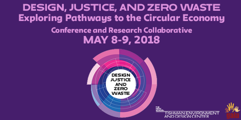 Design, Justice & Zero Waste: Exploring Pathways to the Circular Economy
